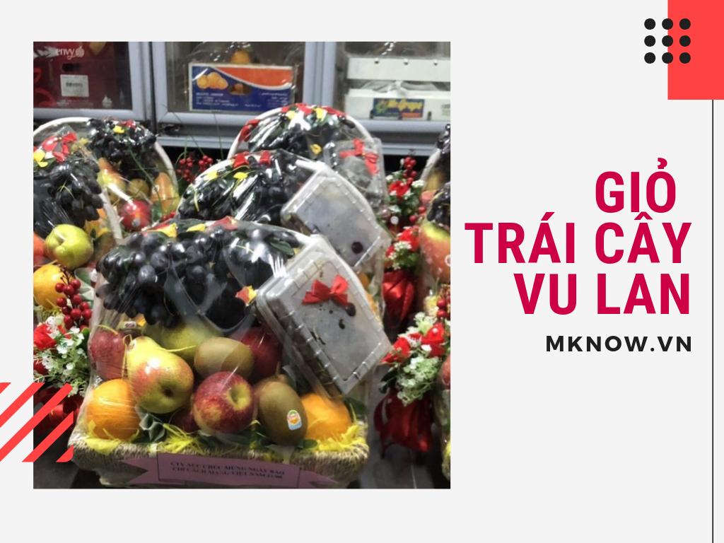 Giỏ trái cây Vu Lan - đặt giỏ trái cây tặng cha mẹ, giỏ trái cây tặng bố mẹ ý nghĩa