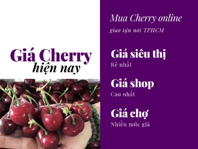 Giá Cherry Úc hiện nay là bao nhiêu? Mua Cherry online - Giao trái cây tận nơi TPHCM